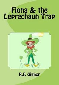 Fiona & the Leprechaun Trap