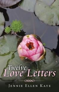 Twelve Love Letters