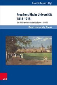 Geschichte Der Universitat Bonn - Bande 1-4