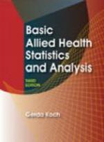 Basic Allied Health Statistics and Analysis 3/E