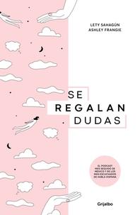 Se Regalan Dudas / Theyre Giving Away Doubts