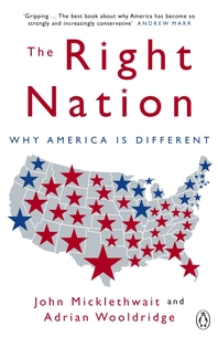 The Right Nation  Why America is Different