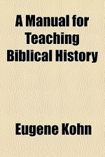 A Manual for Teaching Biblical History