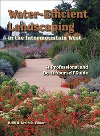 Water-Efficient Landscaping in the Intermountain West