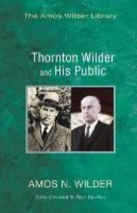 Thornton Wilder and His Public