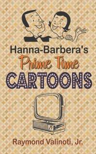 Hanna Barbera's Prime Time Cartoons (hardback)