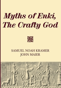 Myths of Enki, The Crafty God