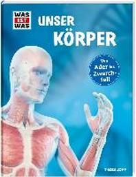 WAS IST WAS Unser Koerper
