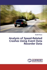 Analysis of Speed-Related Crashes Using Event Data Recorder Data