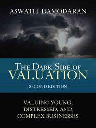 Dark Side of Valuation 2/e
