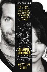 The Silver Linings Playbook. Matthew Quick