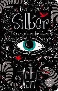 Silber - Das erste Buch der Traeume
