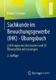 Sachkunde im Bewachungsgewerbe (IHK) - ?bungsbuch