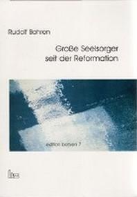 Edition Bohren / Große Seelsorger seit der Reformation.