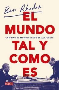 El Mundo Tal Y Como Es / The World as It Is