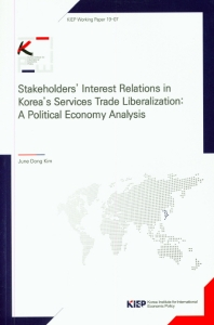Stakeholders' Interest Relations in Korea's Services Trade Liberalization: A Political Economy Analy