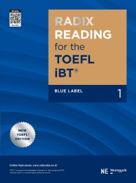 RADIX READING for the TOEFL iBT Blue Label. 1
