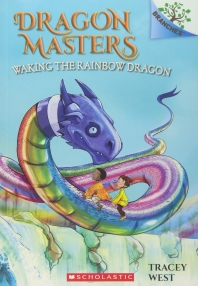 Dragon Masters #10:Waking the Rainbow Dragon