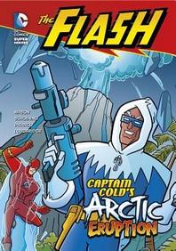 Captain Cold s Arctic Eruption