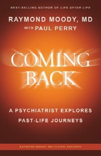 Coming Back by Raymond Moody, MD