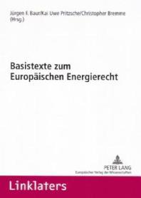 Basistexte Zum Europaeischen Energierecht