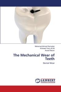 The Mechanical Wear of Teeth