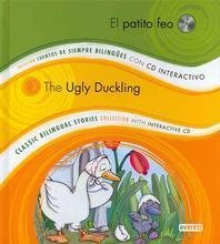 El Patito Feo/The Ugly Duckling [With CD (Audio)]