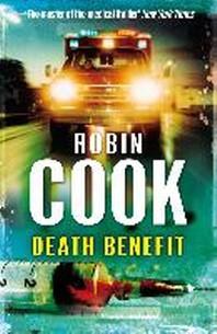 Death Benefit. Robin Cook