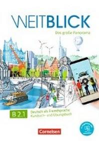 Weitblick B2: Band 1 - Kurs- und ?bungsbuch