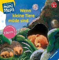 Wenn kleine Tiere muede sind (Kleine Ausgabe)