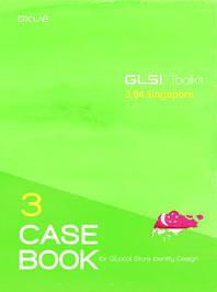 GLocal Store Identity Design(GLSI) Toolkit Casebook  Singapore
