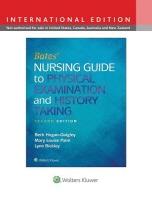 Bates' Nursing Guide to Physical Examination and History Taking
