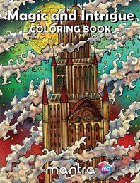 Magic and Intrigue Coloring Book