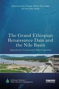 The Grand Ethiopian Renaissance Dam and the Nile Basin