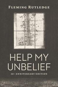Help My Unbelief, 20th Anniversary Edition