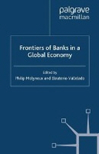 Frontiers of Banks in a Global Economy