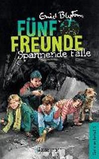 Fuenf Freunde - Spannende Faelle - DB 03