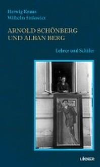 Arnold Schoenberg und Alban Berg