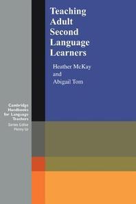 Teaching Adult Second Language Learners(Cambridge Handbooks for Language Teachers)