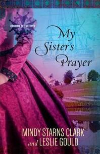 My Sister's Prayer, 2