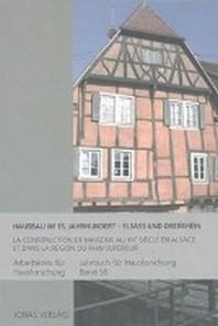Hausbau im 15. Jahrhundert - Elsass und Oberrhein