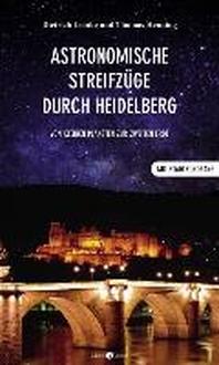 Astronomische Streifzuege durch Heidelberg