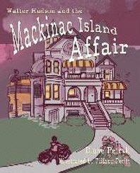 Walter Hudson and the Mackinac Island Affair