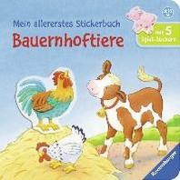 Mein allererstes Stickerbuch: Bauernhoftiere