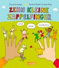 Gedichte fuer kleine Wichte: Zehn kleine Zappelfinger ...