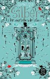 Silber - Das zweite Buch der Traeume