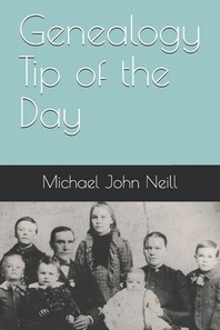 Genealogy Tip of the Day