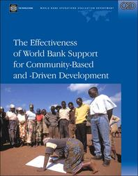 The Effectiveness of World Bank Support for Community-Based and -Driven Development