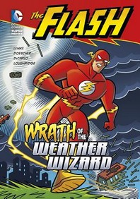 The Flash: Wrath of the Weather Wizard
