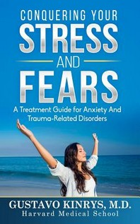 Conquering Your Stress & Fears